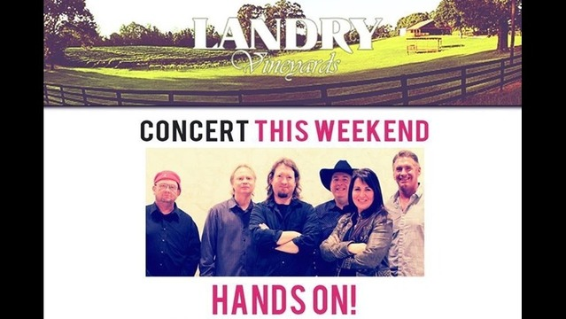 Landry Vineyards Hosting Hands On! Concert Series Today