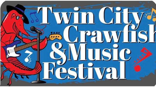 TWIN CITY CRAWFISH & MUSIC FESTIVAL TICKET GIVEAWAY